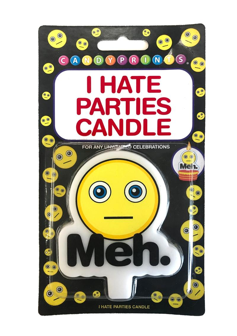Candy Prints Meh I Hate Parties Candle